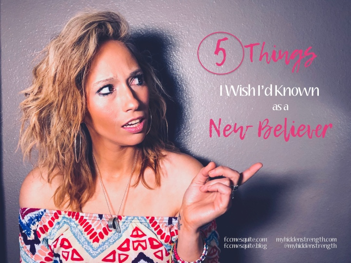5 Things I Wish I'd Known As A New Believer