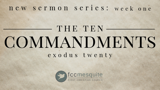 The Ten Commandments (Week 1)